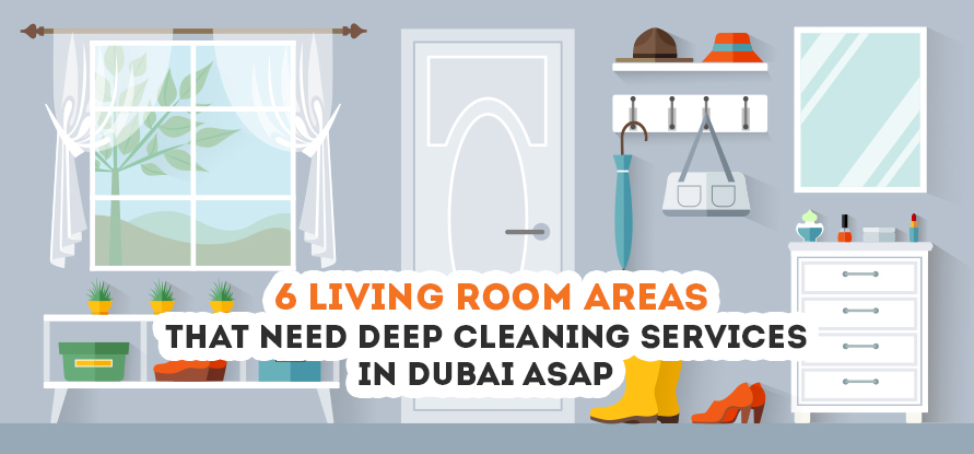 6 Living Room Areas That Need Deep Cleaning Services in Dubai