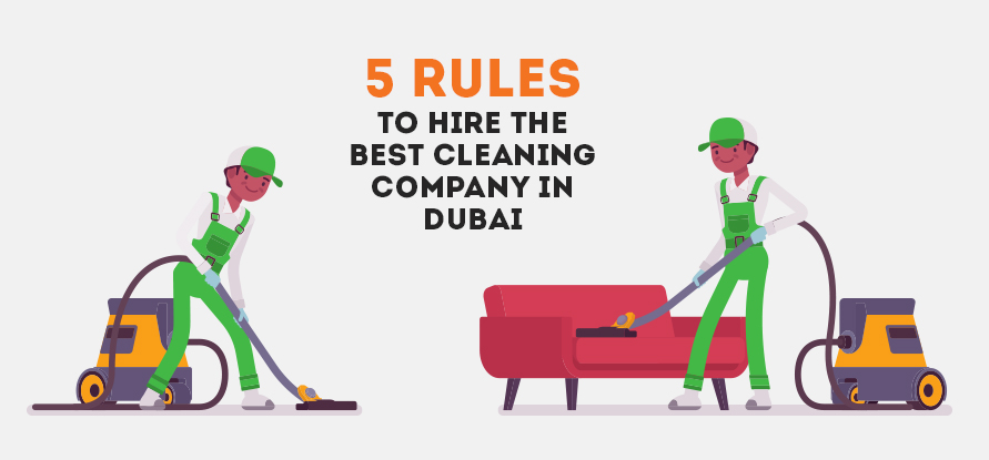 5 Rules To Hire The Best Cleaning Company in Dubai
