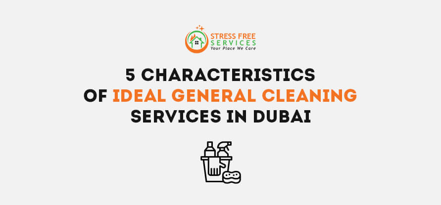 ideal general cleaning services in dubai