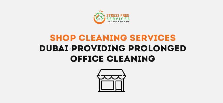 shop cleaning services dubai